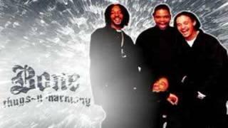Bone Thugs-N-Harmony Ft. Eazy E- BNK