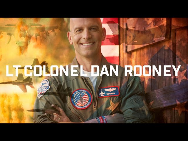 LT Colonel Dan Rooney F-16 Fighter Pilot, Founder of Folds of Honor, Author of Fly Into The Wind