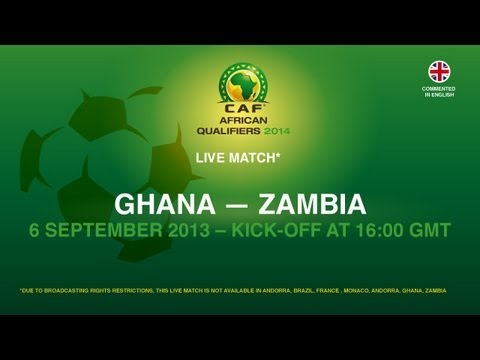 Ghana 2 - 1 Zambia | CAF African Qualifiers 2014 | 06.09.2013