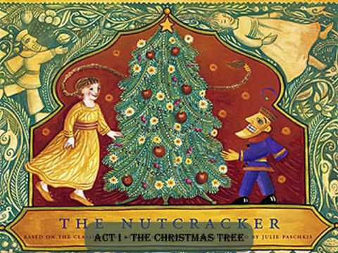 Tchaikovsky - The Nutcracker (2/24) - The Christmas Tree