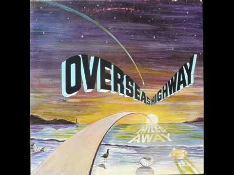 Overseas Highway - Miles Away 1979 (FULL ALBUM)  (USA)
