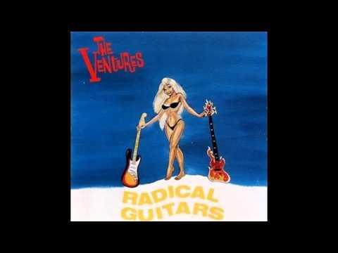 The Ventures - Radical Guitars (1987)