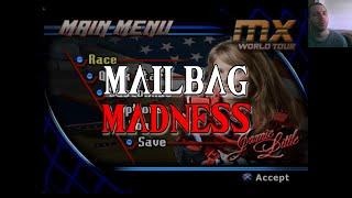 [Mailbag Madness] MX World Tour