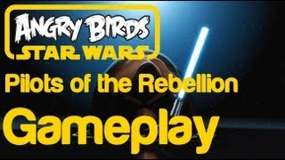 Angry Birds Star Wars - Pilots of the Rebellion Blue Birds Gameplay