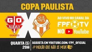 Audax 1 x 2 Atibaia - Copa Paulista 2018