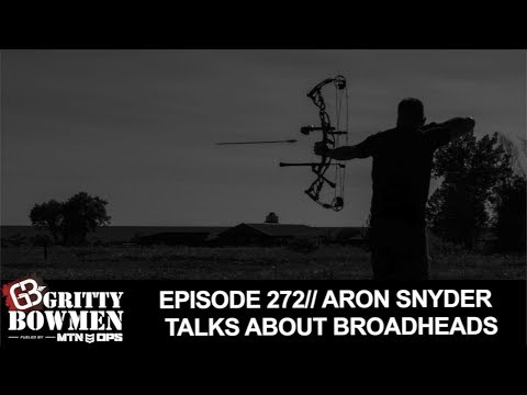 EPISODE 272: Aron Snyder Talks About Broadheads