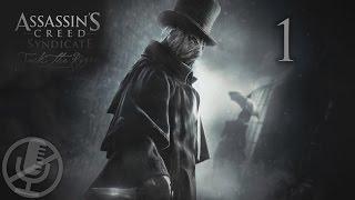 Assassin's Creed Syndicate Джек Потрошитель Прохождение На ПК Без комментариев Часть 1 — Пролог