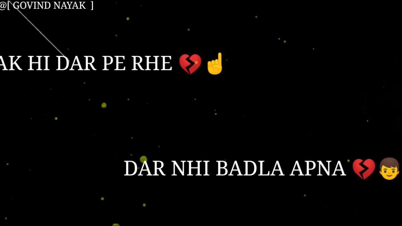 New Movie Black Screen Whatsapp Status New Shayari With 2019 Ki Shayari Whatsapp Statuls Shayari Ye