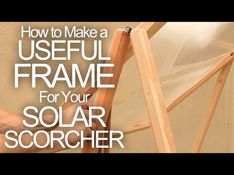Make a Solar Cooking Frame for Cheap (Fresnel Lens Frame)