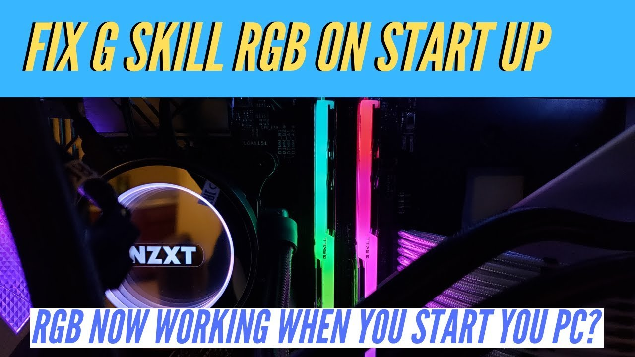 How to fix your G Skill ram RGB not working when you start your PC