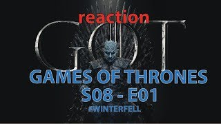 Game Of Thrones 8x01 #Winterfell [ITA] REACTION VIDEO + Considerazioni