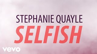 Music video for Selfish (Official Lyric Video) performed by Stephan...