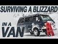 Surviving a Blizzard In a Van - Living The Van Life