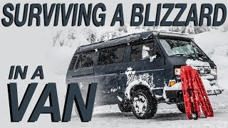 Surviving a Blizzard In a Van - Living The Van Life