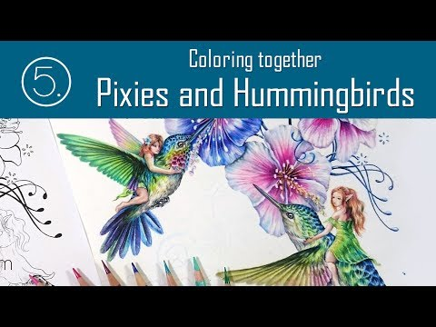 How to draw - Coloring together Part 5 - Pixies and Hummingbirds