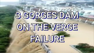 3 GORGES DAM POSSIBLY FAILING