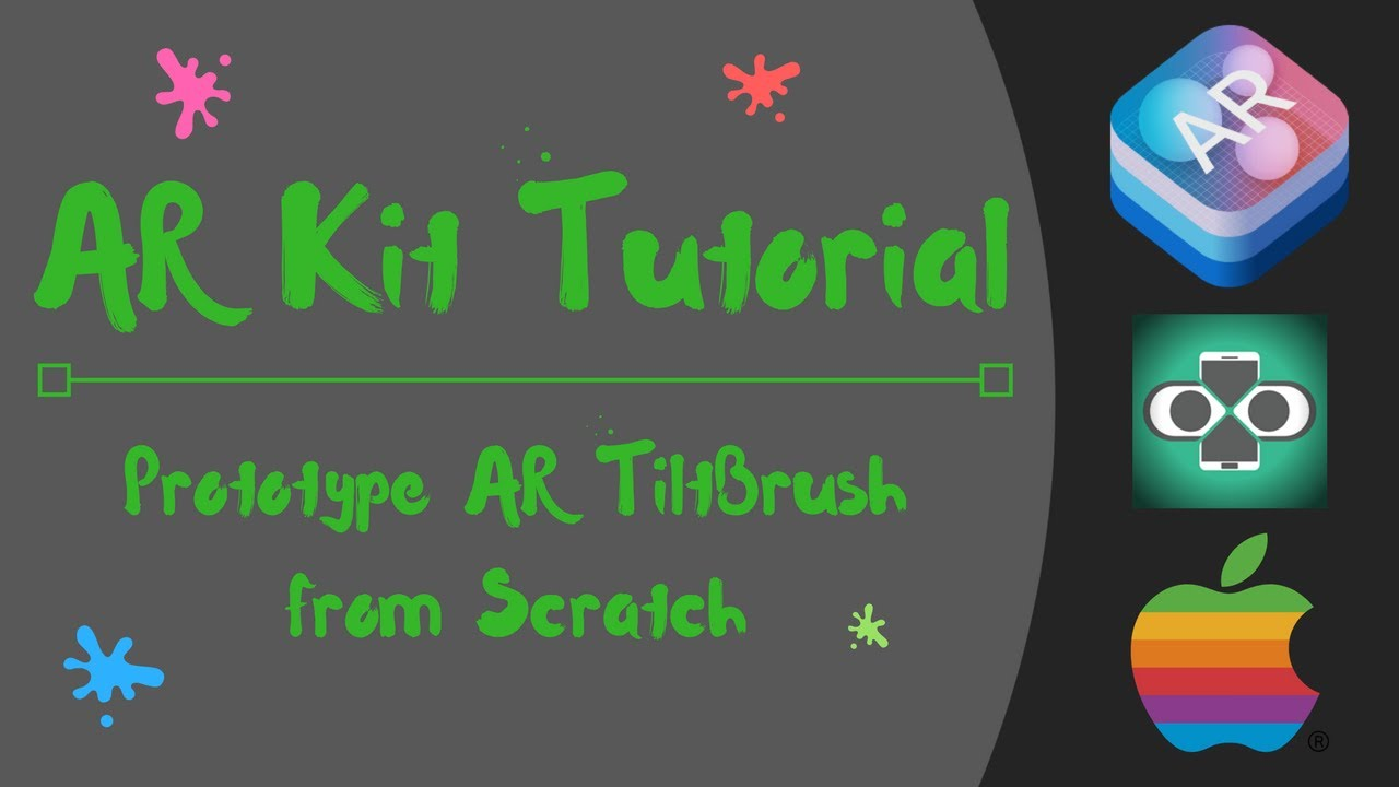 Apple ARKit Tutorial: How to Build Tilt Brush Paint Demo in Unity