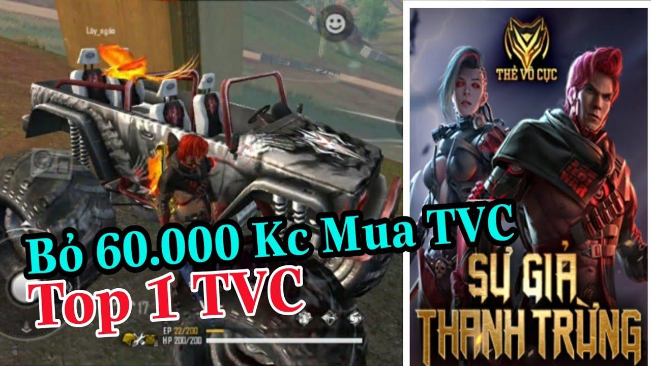 (FREEFIRE) Nam Lầy Chơi Lớn Bỏ 60.000 Kc Mua TVC Ngày Thanh Trừng Để Lấy Top 1 TVC .