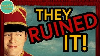 "THEY RUINED ""THE MUSIC MAN"""