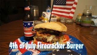 "4th Of July ""firecracker Burger"" Recipe"