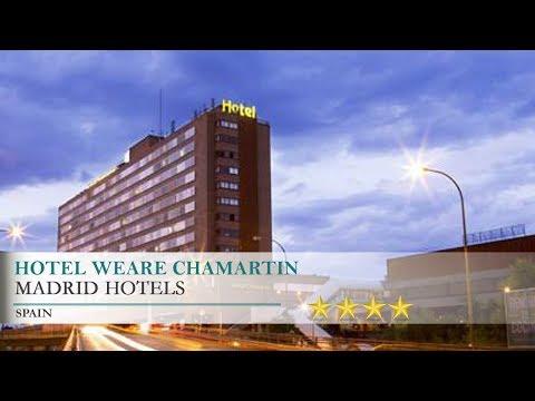 Hotel Weare Chamartin - Madrid Hotels, Spain