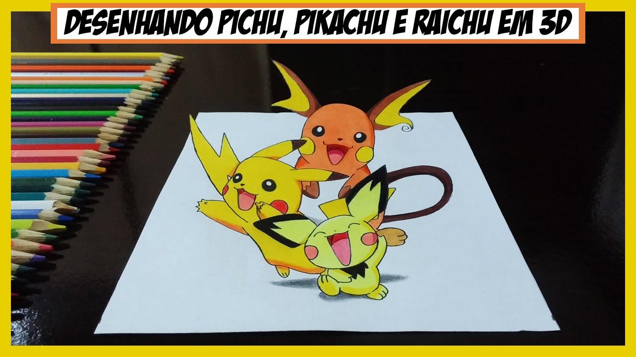 Desenhando Pichu, Pikachu e Raichu em 3D (Drawing Pichu ... Pichu Pikachu Raichu Rap