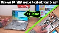 Windows 10 rettet uraltes Notebook vorm Schrott - 11 Jahre sind kein Problem