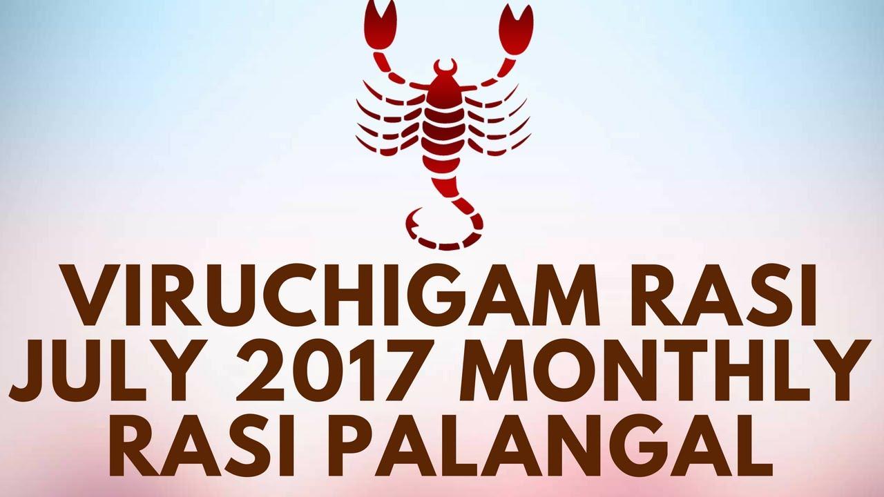Viruchigam Rasi (Scorpio) July Month Astrology Prediction 2017 – Rasi  Palangal 2017 - D NALLA BRAHMA