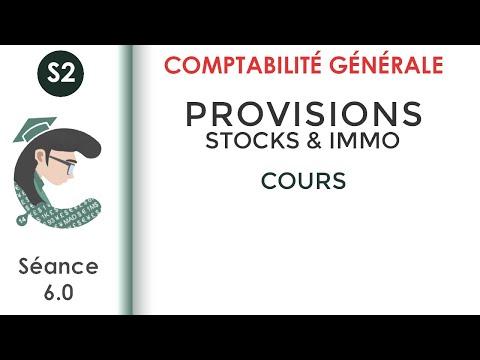 CG2; séance 6: les provisions sur les immobilisations & les stocks