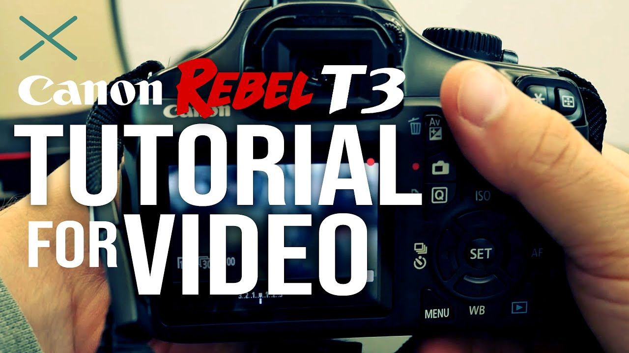 Canon T3 Basic Camera Tutorial for Video
