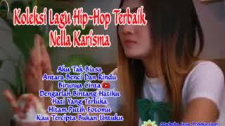 koleksi hip hop terbaik Nella Karisma mp3 list