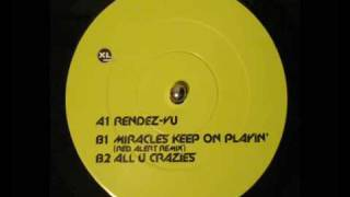 Play Miracles Keep on Playin' (Red Alert remix)