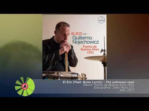 (2017) El Eco (Feat. Brian Lynch) - The unknown road