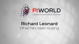 A PIWORLD interview: Richard Leonard  What he's been buying July 2021