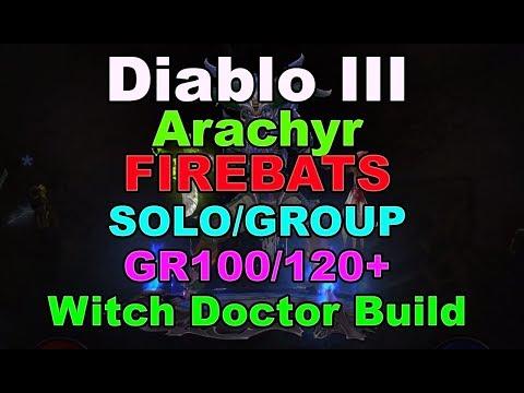 Diablo III: Witch Doctor Arachyr Firebats Solo/Group GR90/100+ Build
