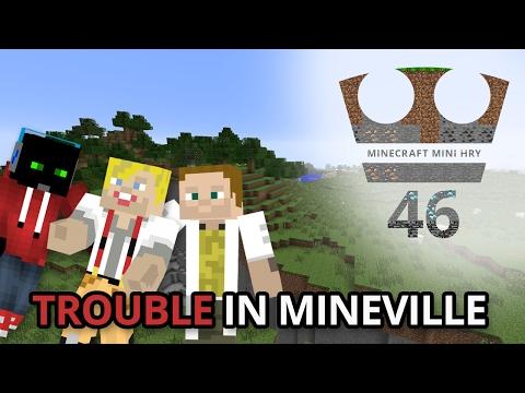 Jirka, GEJMR a Marwex Hraje - Minecraft Mini hry 46 - Trouble in Mineville