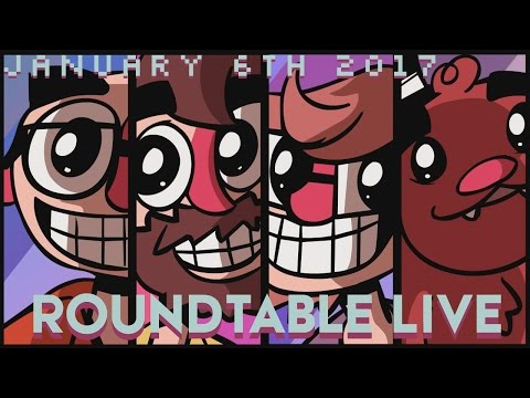 Roundtable Live! - 1/6/2017 (Ep.72) [Gaming in 2017]