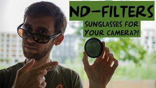 ND-FILTERS ⎜ Sunglasses for your camera?!