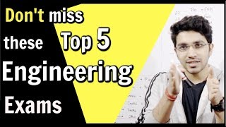 Don't miss these Top 5🔥 Engineering Exams in India