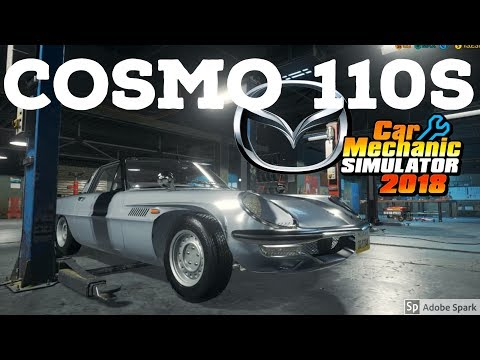 CAR MECHANIC SIMULATOR 2018: Mazda Cosmo 110S by GollyWog  (PC Let's Play)
