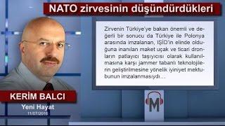 Kerim Balcı - NATO zirvesinin düşündürdükleri