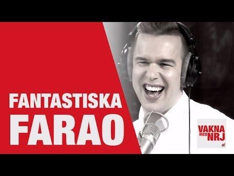 Farao: Fag hags i Borlänge - VAKNA MED NRJ