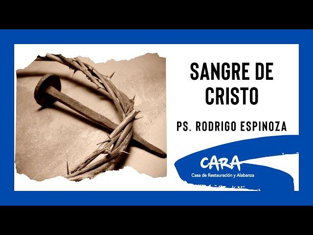 Rodrigo Espinoza   La sangre de Cristo