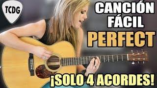 Canción fácil en guitarra para principiantes: ¡Solo 4 acordes!: Perfect (Ed Sheeran)
