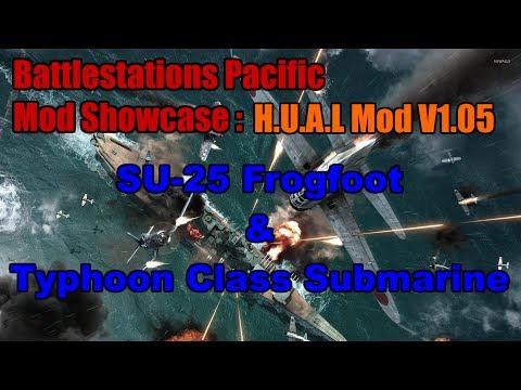 Battlestations Pacific Mod Showcase: SU-25 Frogfoot and Typhoon Class Submarine!
