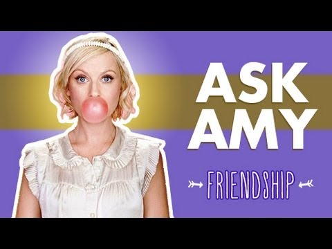Friendship: Ask Amy