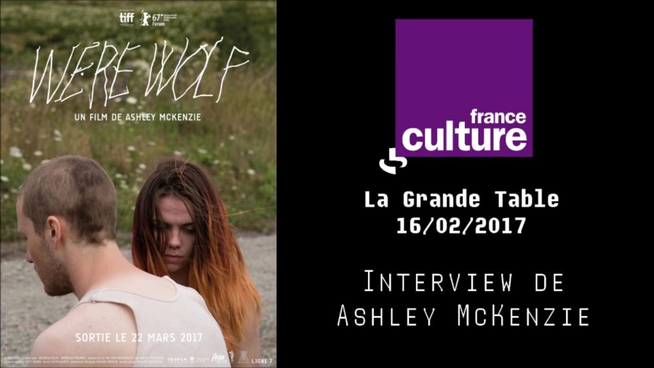WEREWOLF - Interview de Ashley McKenzie (France Culture) - YouTube