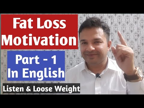 Fat Loss Motivation Part 1 in English