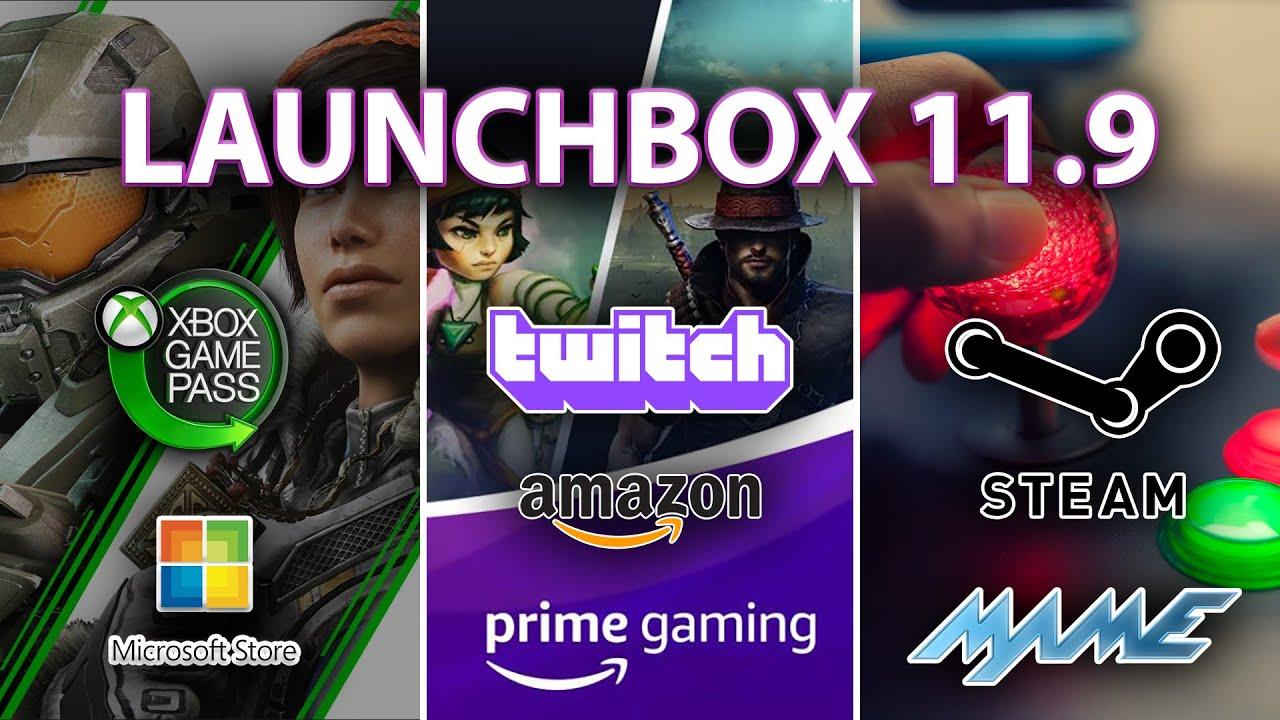 LaunchBox 11.9 - New Xbox/Game Pass, Microsoft Store, Amazon/Twitch Imports, Version Agnostic MAME