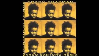 Tracy Chapman - Mountains o' things (Marco Santoro Bootleg Remix)
